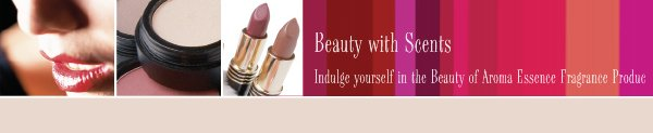 Beauty with Scents - Indulge yourself in the Beauty of Aroma Essence Fragrance Products