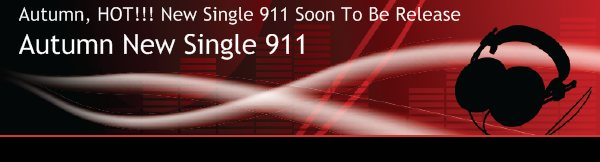 Autumn New Single 911 - Autumn, HOT!!! New Single 911 Soon To Be Release