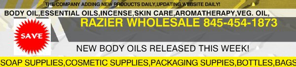 RAZIER WHOLESALE 845-454-1873 - NEW BODY OILS RELEASED THIS WEEK!