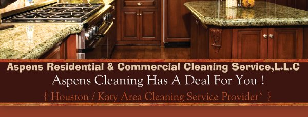 Aspens Cleaning Has A Deal For You ! - { Houston / Katy Area Cleaning Service Provider` }