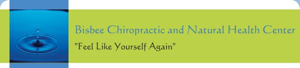 "Bisbee Chiropractic and Natural Health Center - ""Feel Like Yourself Again"""