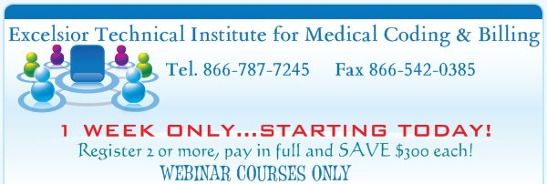 Excelsior Technical Institute for Medical Coding & Billing - 1 WEEK ONLY...STARTING TODAY!