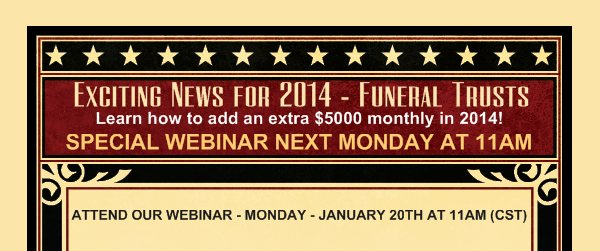 Exciting News for 2014 - Funeral Trusts