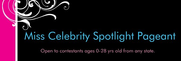 Miss Celebrity Spotlight Pageant