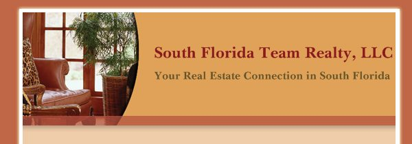 South Florida Team Realty, LLC - Your Real Estate Connection in South Florida