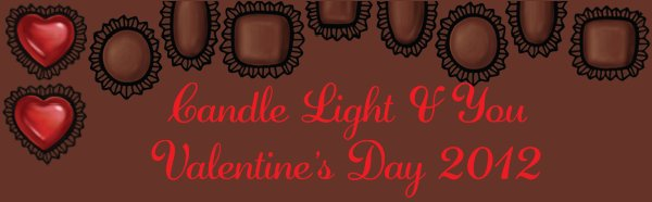 Candle Light & You - Valentine's Day 2012