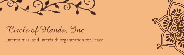Circle of Hands, Inc - Intercultural and Interfaith organization for Peace