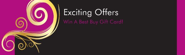 Exciting Offers - Win A Best Buy Gift Card!