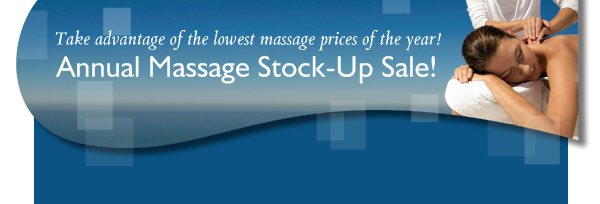Annual Massage Stock-Up Sale!