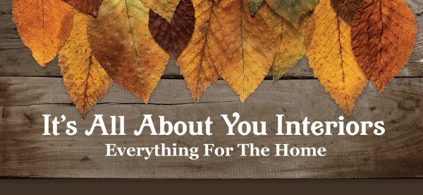It's All About You Interiors - Everything For The Home
