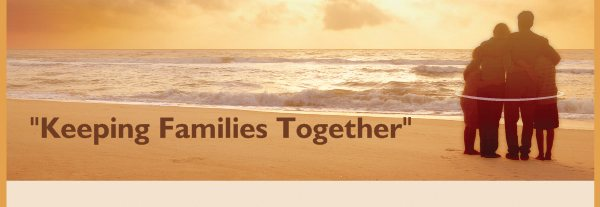 """""""Keeping Families Together"""" -"""
