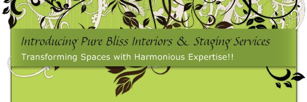 Introducing Pure Bliss Interiors & Staging Services - Transforming Spaces with Harmonious Expertise!!
