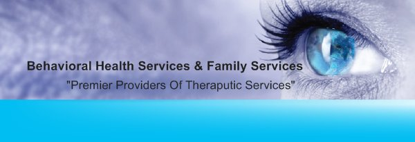 """Behavioral Health Services & Family Services -             """"Premier Providers Of Theraputic Services"""""""