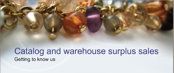 Catalog and warehouse surplus sales - Getting to know us