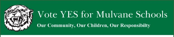 Vote YES for Mulvane Schools - Our Community, Our Children, Our Responsibilty