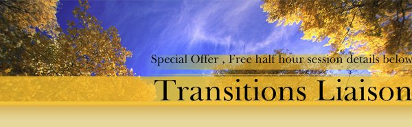 Transitions Liaison - Special Offer , Free half hour session details below