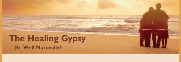 The Healing Gypsy -     Be Well Naturally!