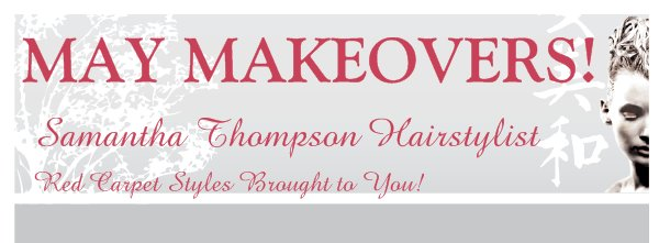 Samantha Thompson Hairstylist - Red Carpet Styles Brought to You!