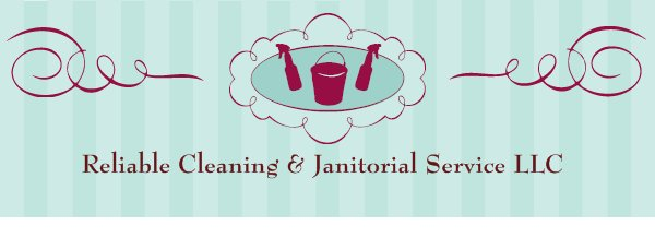 Reliable Cleaning & Janitorial Service LLC