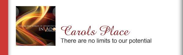 Carols Place - There are no limits to our potential