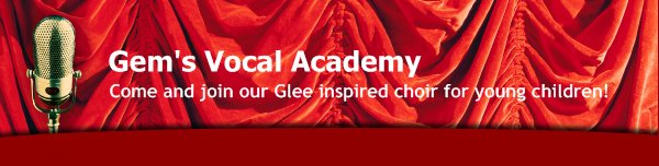 Gem's Vocal Academy - Come and join our Glee inspired choir for young children!