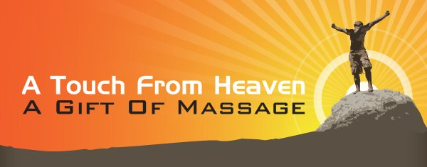 A Touch From Heaven - A Gift Of Massage