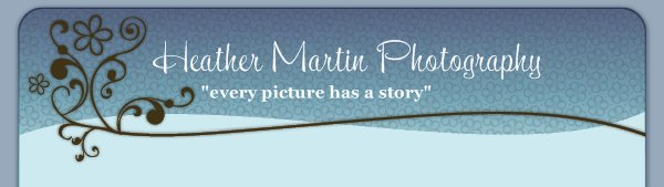 "Heather Martin Photography - ""every picture has a story"""