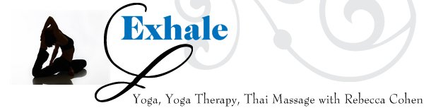 Exhale - Yoga, Yoga Therapy, Thai Massage with Rebecca Cohen