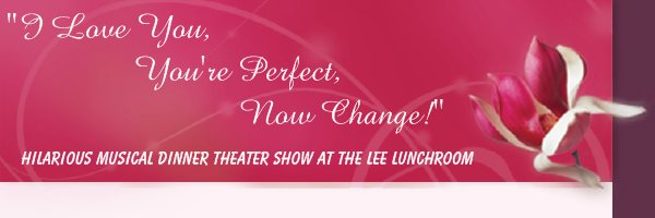 Hilarious musical dinner theater show at The Lee Lunchroom