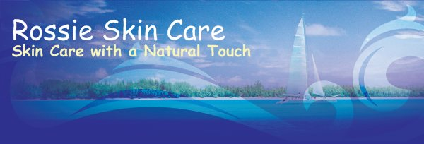 Rossie Skin Care - Skin Care with a Natural Touch