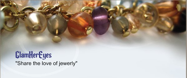 "GlamHerEyes - ""Share the love of jewerly"""