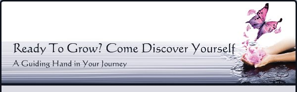 Ready To Grow? Come Discover Yourself - A Guiding Hand in Your Journey