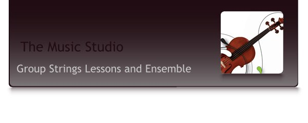Group Strings Lessons and Ensemble - The Music Studio