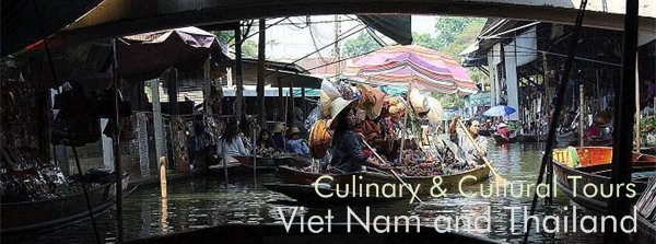 Culinary & Cultural Tours - Viet Nam and Thailand