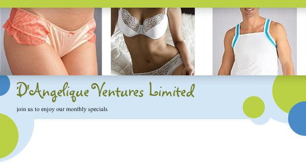 D'Angelique Ventures Limited - join us to enjoy our monthly specials