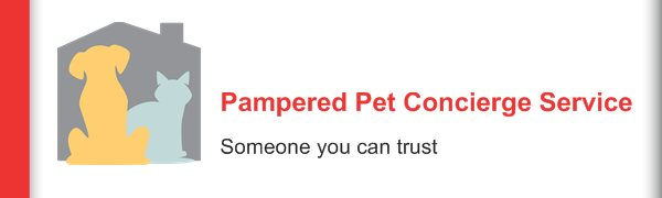 Pampered Pet Concierge Service - Someone you can trust