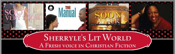 Sherryle's Lit World - A Fresh voice in Christian Fiction