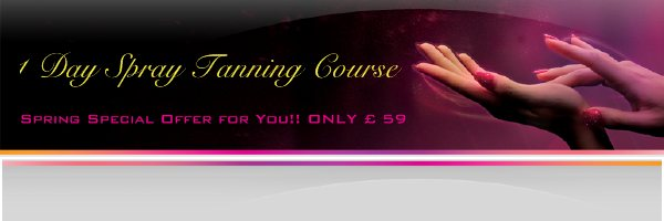 1 Day Spray Tanning Course - Spring Special Offer for You!! ONLY £ 59