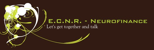 E.C.N.R. - Neurofinance - Let's get together and talk