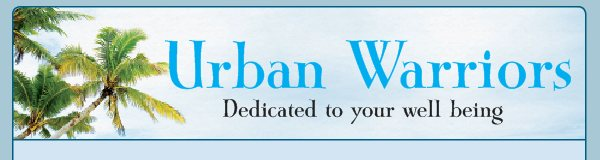 Urban Warriors - Dedicated to your well being