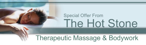 The Hot Stone - Special Offer From